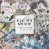 【和訳/歌詞】All We Know/The Chainsmokers(チェインスモーカーズ) ft. Phoebe Ryan
