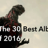 The 30 Best Albums of 2016