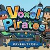 Nintendo Switchゲーム 『Voxel Pirates』