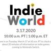 海外で「Indie World Showcase – 3.17.2020」が公開決定!3月18日午前2時頃に国内向け情報もアリ!