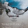 【シマレコ】N@KED FLOG 1st single販売中!!