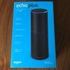 ついにAmazon echo plusの購入!