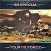 この人の、この1枚『38 Special/Tour de Force』