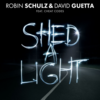 ROBIN SCHULZ & DAVID GUETTA FEAT. CHEAT CODES – SHED A LIGHT 歌詞和訳