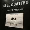 doa Acoustic Live Tour 3 WAY STREET @梅田クラブクアトロ