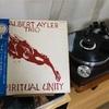 Albert Ayler Trio / Spiritual Unity - 物語る声がある音楽