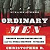 『Ordinary Men』Christopher R Browning その3