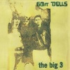 #0168) THE BIG 3 / 60FT DOLLS 【1996年リリース】