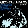 George Adams - Paradise Space Shuttle