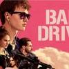 中学二年生のときに観ていたら多分人生を狂わされていた映画「ベイビー・ドライバー」馬鹿かっけぇ!
