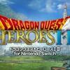【レビュー】ドラゴンクエストヒーローズⅠ・Ⅱ for Nintendo Switch