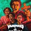 ヴァンパイアvsザ・ブロンクス (Vampires vs. the Bronx )