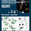 BLUE SMOKE SILENT|EP.24|Blue in Green