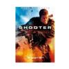 映画レビュー『ザ・シューター/極大射程』|陰謀に巻き込まれた敏腕スナイパーの復讐劇