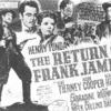 映画『地獄への逆襲』ジェシー・ジェームズの没後の兄フランクのお話です!!