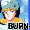 BURN-UP レビュー 「奇跡の作画」