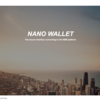 NEM NANO wallet 導入方法・Walletのインポート方法(Nano Wallet Beta 1.1.11)