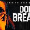 新作映画レビュー059: 『ドント・ブリーズ』