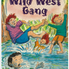 ★The Wild West Gang(仮題『ワイルド・ウエストギャング団』)
