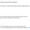 Office 365 の ATP (Advanced Threat Protection)  で不審ファイルを検知していた