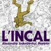 フランス・コミック界伝説のSF大作、『アンカル』を読むべし。