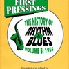 FIRST PRESSINGS THE HISTORY OF RHYTHM & BLUES VOLUME 5 : 1955