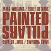 Mars Williams / Tollef Østvang - Painted Pillars
