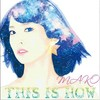 MAKO / THIS IS HOW