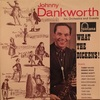 WHAT THE DICKENS!/ JOHNNY DANKWORTH