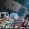 Tips Bermain Judi Online di Indonesia Dengan Benar