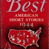 アンソロジーのなかのナボコフ③The Best American Short Stories 1944, Boston: Houghton Mifflin,1944.