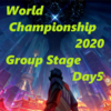 Worlds2020 Group Stage Day5 【対戦結果まとめ】
