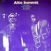 ALTO SUMMIT/LEE KONITZ, PONY, POINDEXTER, PHIL WOODS, LEO WRIGHT