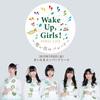 Wake Up, Girls! FINAL LIVE ~想い出のパレード~ セトリ