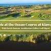 Kiawah Island - The Ocean Course 全ホールの映像