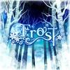 Frost (フル尺) 感想 ブチキレレベルで好きすぎる笑