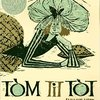 Tom Tit Tot ; English folk tale illustrated by Evaline Ness