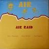 Air: Air Raid (1976)  3人が攻守を切り替えながらジャズの過去・現在・未来を