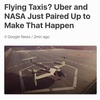 Flying Taxis? Uber and NASA Just Paired Up to Make That Happen