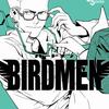 BIRDMEN 第08巻 読破