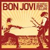 10月15日(木) Bon Jovi 【We Weren't Born To Follow】