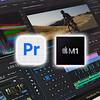 ついにAdobe「Premiere Pro」のM1 Mac用ネイティブアプリ「ベータ版」がリリース!