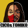 CICO & TOMIKO 1st Album OUT NOW!