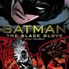 ○バットマンブラックグローヴを読む