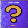 doubt【jesus jones】