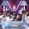 【動画】AKB48がミュージックステーション(11月30日)に出演!「NO WAY MAN」を披露!