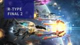 【初見動画】PS4【R-TYPE FINAL 2 Demo】を遊んでみての評価と感想!【PS5でプレイ】