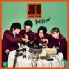 「日本のボーイズグループを聴きまくってみた(DISH//編)」