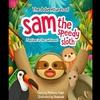 【走るのが好きなナマケモノのお話】『The Adventures of Sam the Speedy Sloth』の紹介【英語で読む絵本】