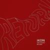 BEST FRIEND - iKON【歌詞/和訳/カナルビ】